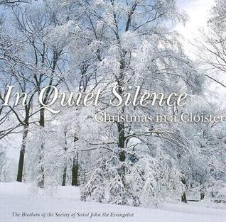 In Quiet Silence: Christmas in a Cloister SSJE