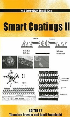Smart Coatings II  by  Theodore Provder