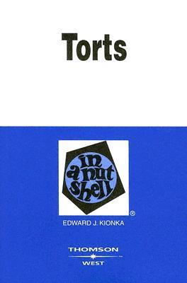 Torts Black Letter [With Capsule Summary] Edward J. Kionka