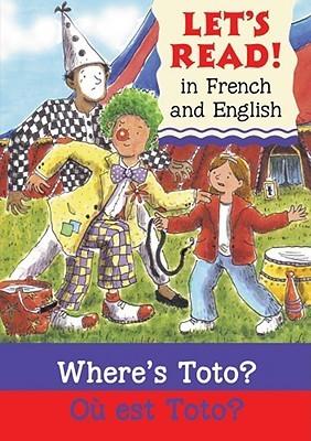 Wheres Toto?/Ou Est Toto?  by  Elizabeth Laird