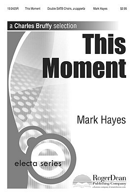 This Moment Mark Hayes