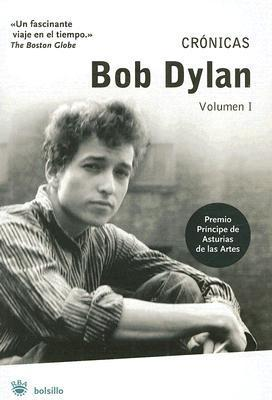 Cronicas/ Chronicles  by  Bob Dylan