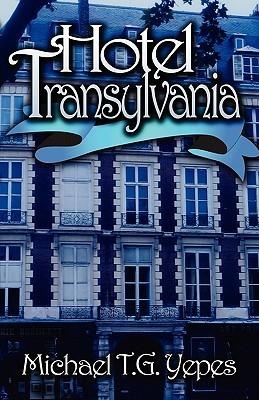Hotel Transylvania  by  Michael T.G. Yepes