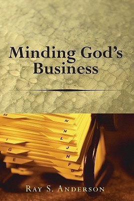 Minding Gods Business  by  Ray S. Anderson