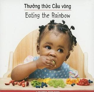 Thuong Thuc Cau Vong/Eating The Rainbow Star Bright Books