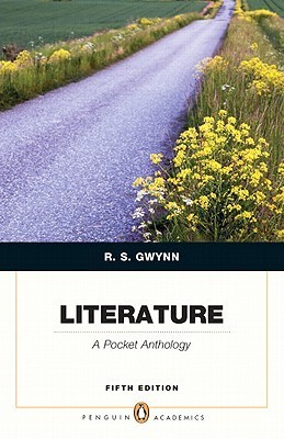 Literature: A Pocket Anthology (Penguin Academics Series) (5th Edition)  by  R.S. Gwynn