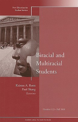 Biracial and Multiracial Students Kirsten A. Renn