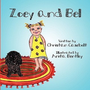 Zoey and Bel  by  Christan Casebolt
