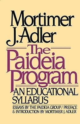 Paideia Program  by  Mortimer J. Adler