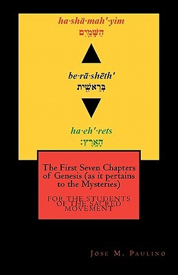 The First Seven Chapters of Genesis  by  Jose M. Paulino