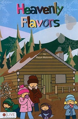 Heavenly Flavors  by  Ralph Maloney