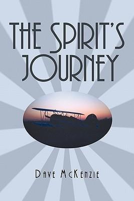 The Spirits Journey Dave McKenzie