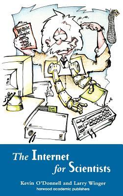 Internet for Scientists  by  Kevin ODonnell Jr.