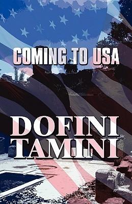 Coming to USA  by  Dofini Tamini