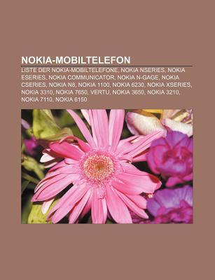 Nokia-Mobiltelefon: Liste Der Nokia-Mobiltelefone, Nokia Nseries, Nokia Eseries, Nokia Communicator, Nokia N-Gage, Nokia Cseries, Nokia N8 Source Wikipedia