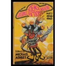History of the Science Fiction Magazine Vol. 2, 1936-1945  by  Mike Ashley