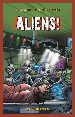 Aliens! Mark Cheatham
