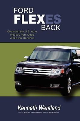 Ford Flexes Back Kenneth Wentland