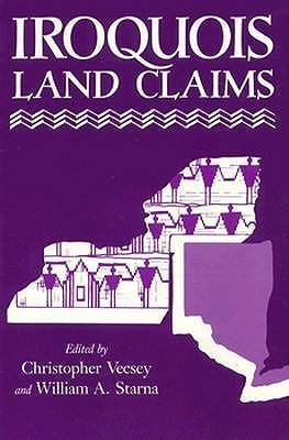Iroquois Land Claims Christopher Vecsey