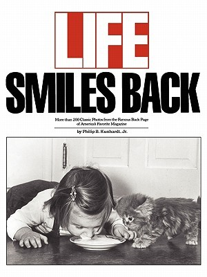 Life Smiles Back  by  Philip B. Kunhardt