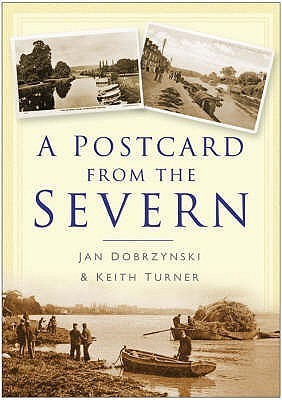 A Postcard From The Severn  by  Jan Dobrzynski
