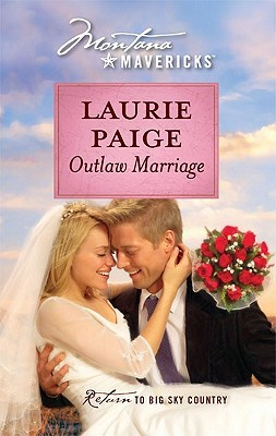 Outlaw Marriage  by  Laurie Paige