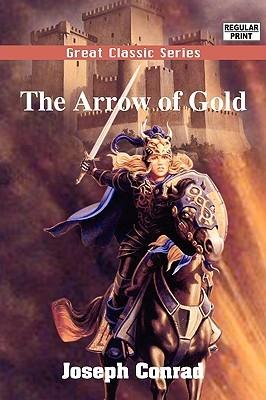 The Arrow Of Gold Joseph Conrad