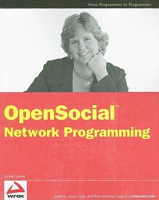 OpenSocial Network Programming Lynne Grewe