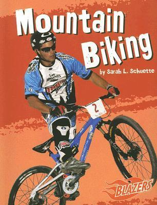 Mountain Biking Sarah L. Schuette