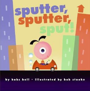 Sputter, Sputter, Sput! Babs Bell Hajdusiewicz