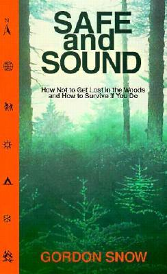 Safe & Sound  by  Gordon Snow