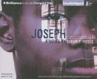 Joseph  by  Shelia P. Moses