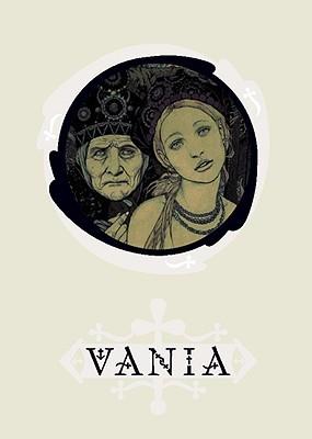 Vania  by  Vania Zouravliov