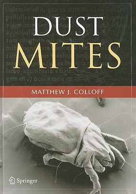 Dust Mites Matthew J. Colloff