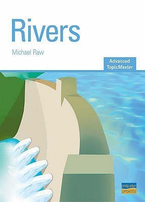 Rivers. Michael Raw  by  Micheal Raw