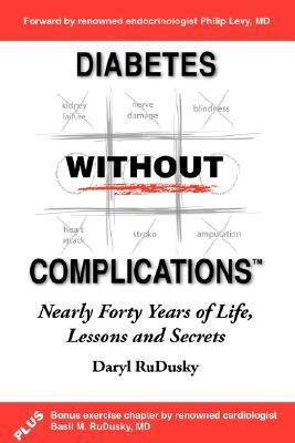 Diabetes Without Complications Diabetes Without Complications Daryl RuDusky