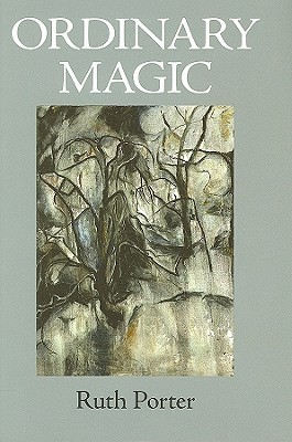 Ordinary Magic  by  Ruth King Porter