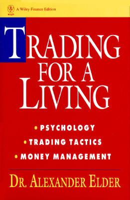 Entries and Exits: Visits to 16 Trading Rooms  by  Alexander Elder