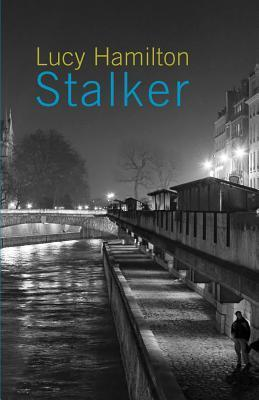 Stalker  by  Lucy Hamilton