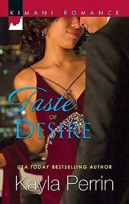 Taste of Desire Kayla Perrin