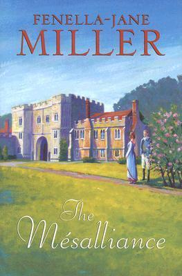The Mésalliance Fenella-Jane Miller