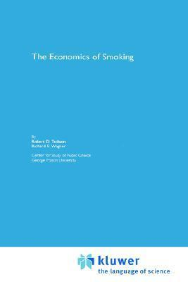 The Economics of Smoking Robert D. Tollison