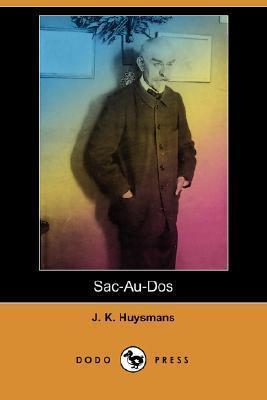 Sac-Au-DOS Joris-Karl Huysmans