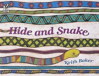 Hide and Snake Keith  Baker