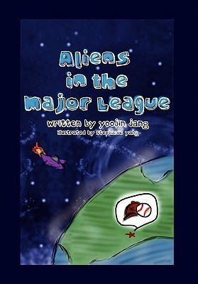 Aliens in the Major League  by  Yoojin Jang