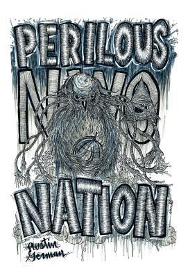Perilous Nation  by  Austin German