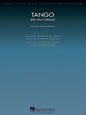 Tango (Por Una Cabeza): Solo Violin with Piano Reduction Carlos Gardel
