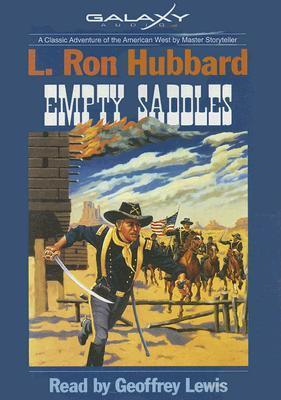 Empty Saddles  by  L. Ron Hubbard