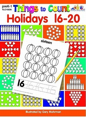 Things to Count: Holidays 16-20: Things to Count  by  Gary Mohrman