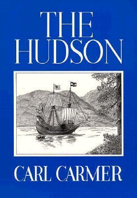The Hudson  by  Carl Lamson Carmer